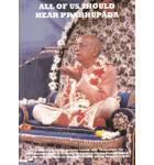 All of Us Should Hear Prabhupada