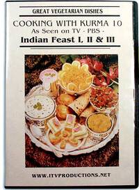 Great Vegetarian Dishes DVD -- Indian Feast I, II & III